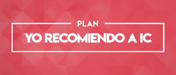 Plan Yo Recomiendo IC